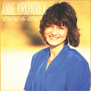 Out Of The Blue/Anne Kirkpatrick