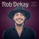 Tikken Van De Tijd/Rob Dekay