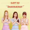 SHUBIRUBIRUB/Gavy Nj