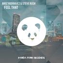 Feel That/Broz Rodriguez, Steve Rush