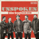 Follow Through (Deluxe)/Unspoken