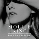 Back To You (Pt. 2)/Mollie King
