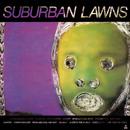 Suburban Lawns/Suburban Lawns