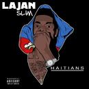 Haitians/Lajan Slim