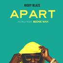 Apart (feat. Alexus Rose, Beenie Man)/Ricky Blaze