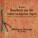 Krenek: Reisebuch aus den österreichischen Alpen; Fiedellieder/Wolfgang Holzmair, Gérard Wyss