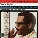 That's Right!/Nat Adderley, The Big Sax Section