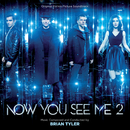 Now You See Me 2 (Original Motion Picture Soundtrack)/Brian Tyler