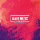 Laten Gaan/James Watss