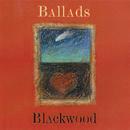 Ballads/Blackwood