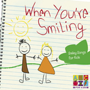 When You're Smiling/Juice Music