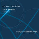 Ten Part Invention (Live At Wangaratta / The Music Of Roger Frampton)/Ten Part Invention