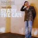 Start The Car (Bonus Edition)/Travis Collins
