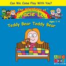 Teddy Bear Teddy Bear/Gracie Lou