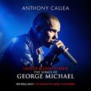 Ladies & Gentlemen The Songs Of George Michael/Anthony Callea