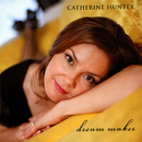 Dream Maker/Catherine Hunter