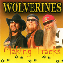 Making Tracks/Wolverines