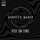 Ride On Time (Club Edit)/Garreth Maher