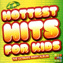 Hottest Hits For Kids: The Ultimate Party Album/Juice Music