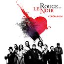 Dans le noir je vois rouge (Extrait de l'opéra rock 'Le rouge et le noir') (feat. Haylen)/Côme