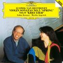 ベートーヴェン:ヴァイオリン・ソナタ第5番<春>・第9番<クロイツェル>/Gidon Kremer, Martha Argerich