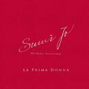 La Prima Donna: Sumi Jo 30th Debut Anniversary/Sumi Jo