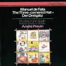 Falla: El sombrero de tres picos; Ritual Fire Dance/André Previn, Pittsburgh Symphony Orchestra