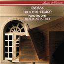 """Dvorák: Piano Trios Nos. 3 & 4 """"Dumky""""/Beaux Arts Trio"""