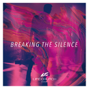 Breaking The Silence (Magenta)/Life.Church Worship