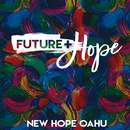 Future + Hope/New Hope Oahu