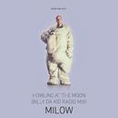 Howling At The Moon (Billy Da Kid Radio Mix)/Milow