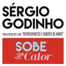 """Sobe O Calor (Canção Original Do Filme """"Refrigerantes E Canções De Amor"""")/Sérgio Godinho"""
