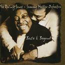 Basie & Beyond/The Quincy Jones-Sammy Nestico Orchestra