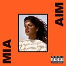 AIM/M.I.A.