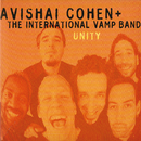 Unity/Avishai Cohen, The International Vamp Band