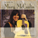 The Best Of Mary McCaslin: Things We Said Today/Mary McCaslin