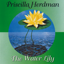 The Water Lily/Priscilla Herdman