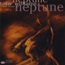 The Story Of Neptune/Tony Williams