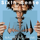 Sixth Sense/ナオト・インティライミ