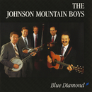 Blue Diamond/The Johnson Mountain Boys