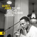 The ABC, Mercury Jazz Big Band Sessions/Quincy Jones
