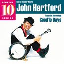 Good'le Days: Essential Recordings/John Hartford