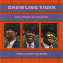 High Priest Of Mi Minor: Knockdown Calypsos/Growling Tiger