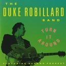 Turn It Around (feat. Susann Forrest)/The Duke Robillard Band