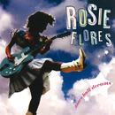 Dance Hall Dreams/Rosie Flores