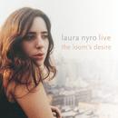 Live! The Loom's Desire/Laura Nyro