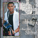 Best Kept Secret/Chris Ardoin and Double Clutchin'