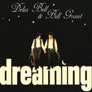 Dreaming/Delia Bell, Bill Grant