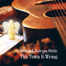 This Town Is Wrong/Nerissa Nields, Katryna Nields