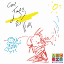 Cool Jazz For Kids/Sean O'Boyle